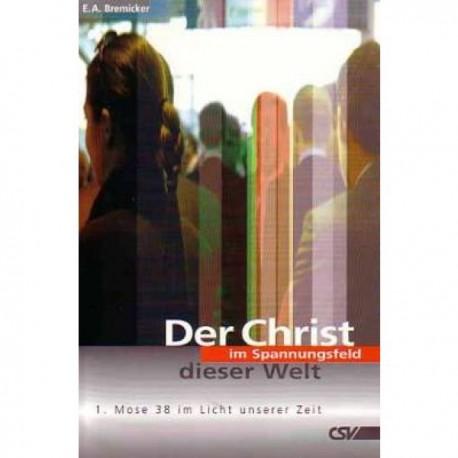 Der Christ im Spannungsfeld dieser Welt