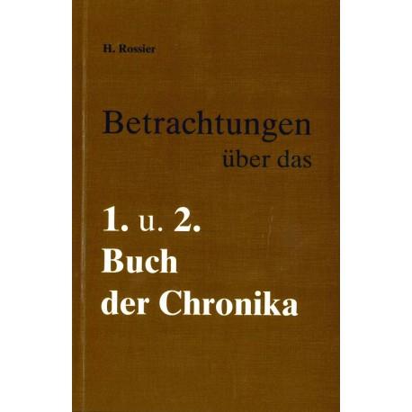 Betrachtungen über das 1. und 2. Buch Chronika