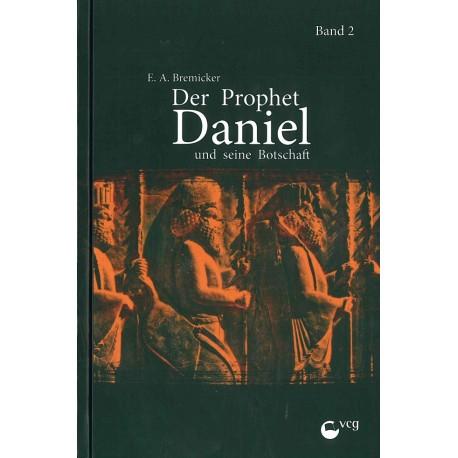 Der Prophet Daniel und seine Botschaft - Teil 2 (POD-Buch)