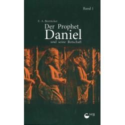 Der Prophet Daniel und seine Botschaft - Teil 1 (POD-Buch)