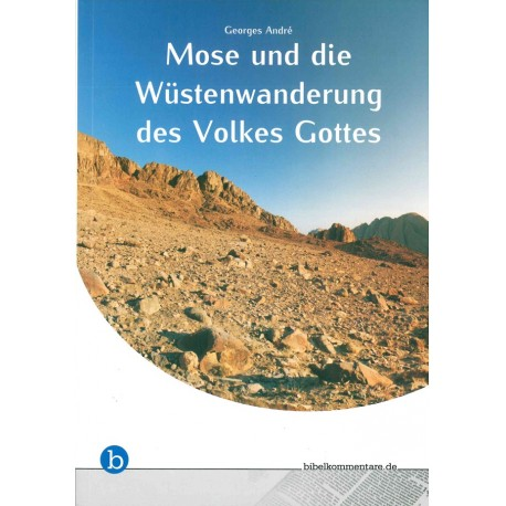 Mose und die Wüstenwanderung des Volkes Gottes (E-Book)