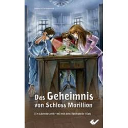 Das Geheimnis von Schloss Morillion (JM ab 10)