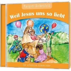 Weil Jesus uns so liebt CD