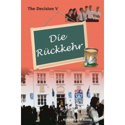 Die Rückkehr - The Decision 5