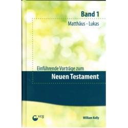 Einführende Vorträge zum Neuen Testament - Band 1 (POD-Buch)