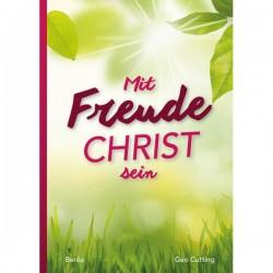 Mit Freude Christ sein