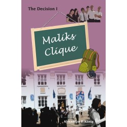 Maliks Clique - The Decision 1