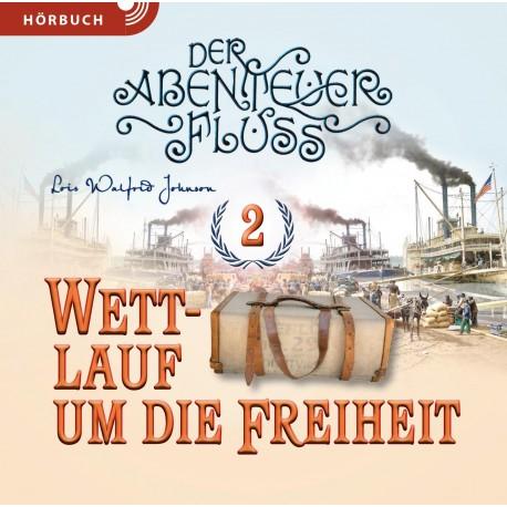 Wettlauf um die Freiheit 2 (Hörbuch MP3 CD]
