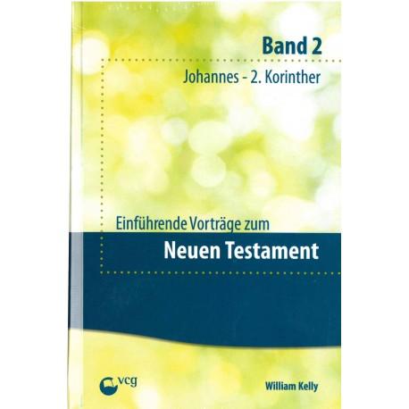 Einführende Vorträge zum Neuen Testament - Band 2 (POD-Buch)