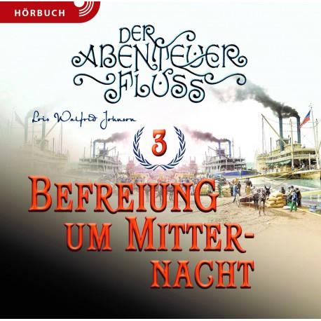 Befreiung um Mitternacht 3 (Hörbuch MP3 CD]