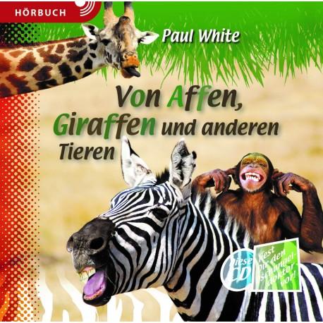 Von Affen, Giraffen und anderen Tieren - Hörbuch [MP3]