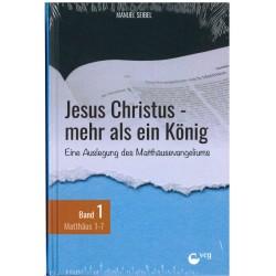 Jesus Christus - mehr als ein König (Band 1) (POD-Buch)
