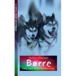 Borre und das Wolfshundtrio (JM 10-14 Jahre)