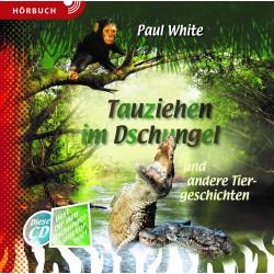 Tauziehen im Dschungel - Hörbuch [MP3]