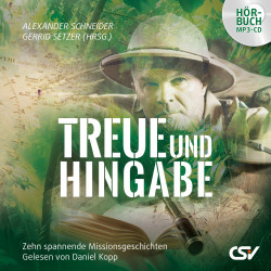Treue und Hingabe (Hörbuch, MP3-CD)