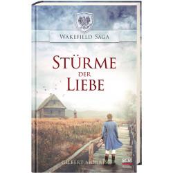 Stürme der Liebe (Wakefield Saga Band 5)