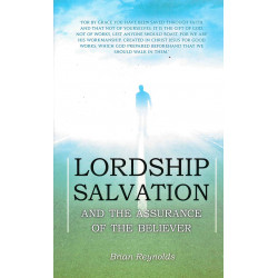 Lordship Salvation and the Assurance of the Believer