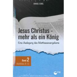 Jesus Christus - mehr als ein König (Band 2) (POD-Buch)