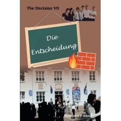 Die Entscheidung - The Decision 7