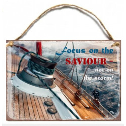 Holzschild: Focus on the Saviour