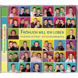 Fröhlich will ich loben (CD)