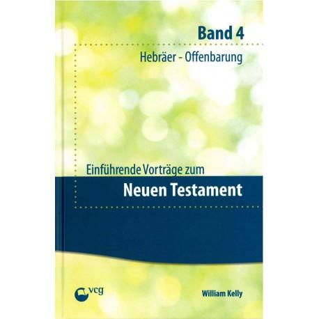 Einführende Vorträge zum Neuen Testament - Band 4 (POD-Buch)