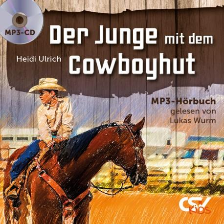 Der Junge mit Cowboyhut  MP3-Hörbuch