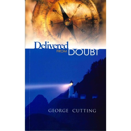 Delivered from Doubt (früher: Light for Anxious Souls) (Englisch)