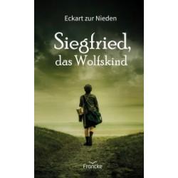 Siegfried, das Wolfskind