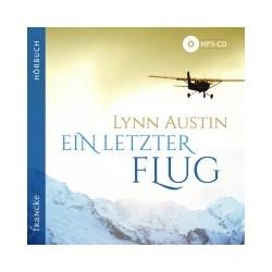 Ein letzter Flug (Hörbuch MP3)