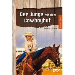 Der Junge mit dem Cowboyhut (Band 1)