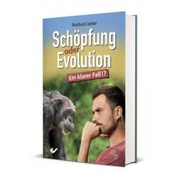 Schöpfung oder Evolution - ein klarer Fall!?