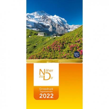 Näher zu Dir Abreißkalender 2022 Großdruck