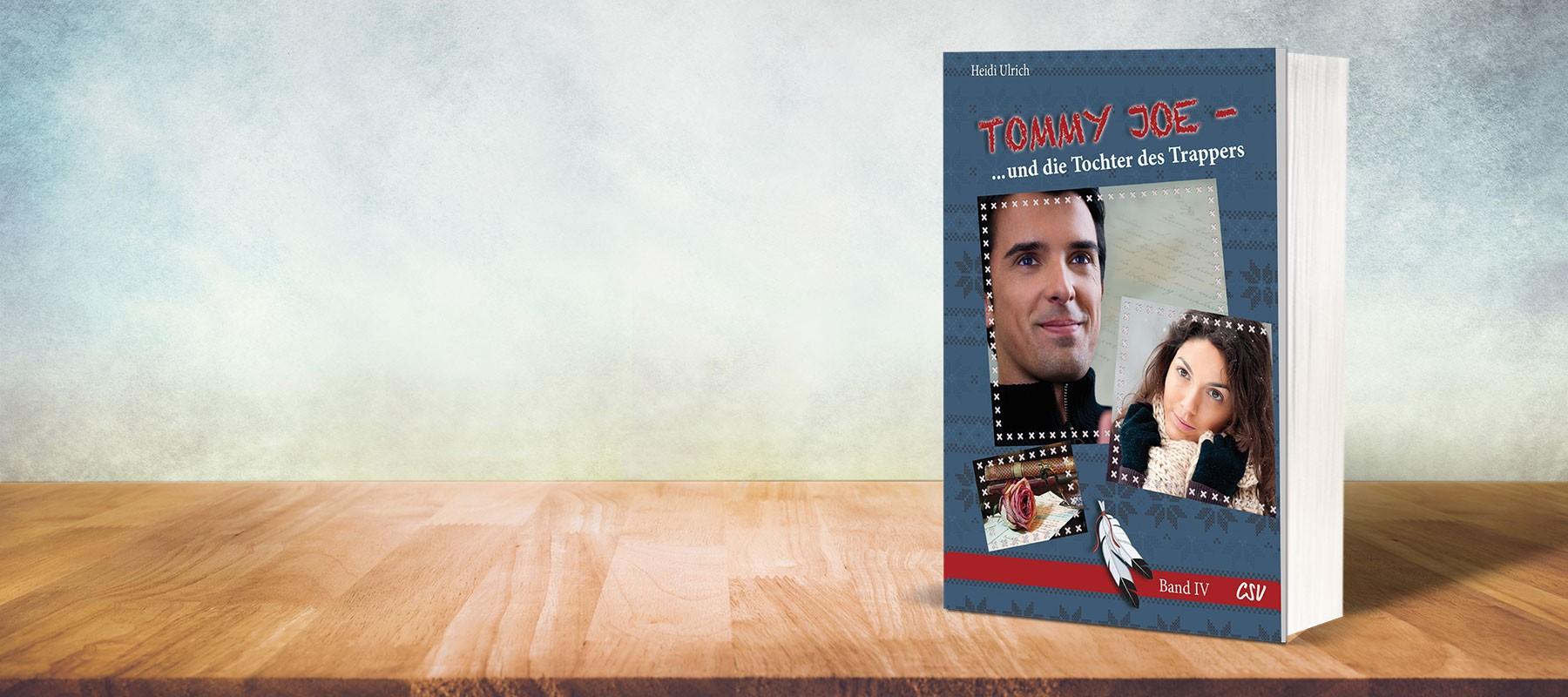 Tommy Joe und die Tochter des Trappers (Band 4)