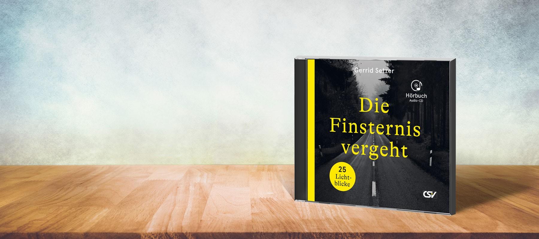 Die Finsternis vergeht (Hörbuch-CD)