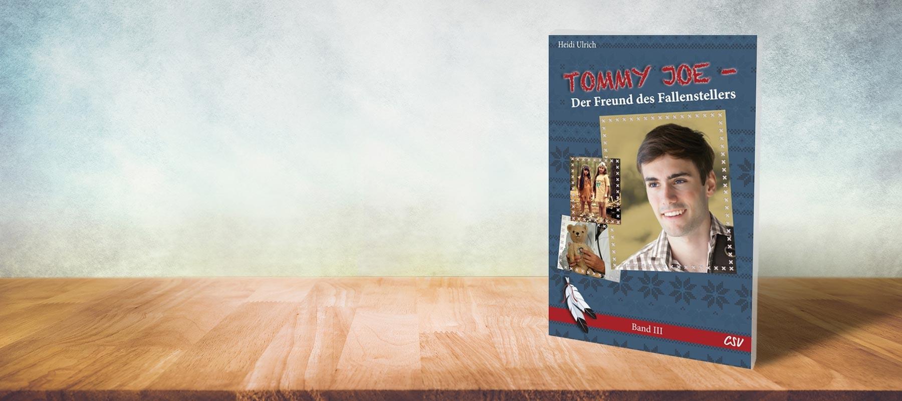 Tommy Joe – Der Freund des Fallenstellers