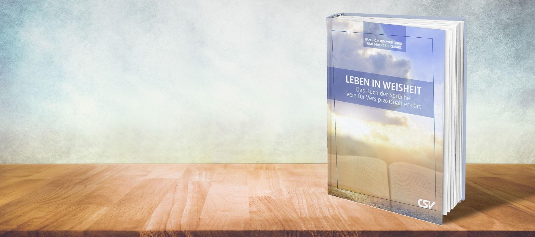 Leben in Weisheit – der Buch der Sprüche